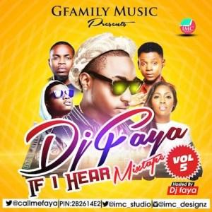 Dj Faya - If I Hear [Vol.5]